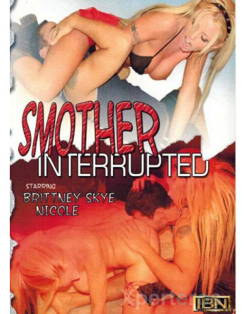 Artikelbild von IBN-Smothered 028 - Smother Interrupted