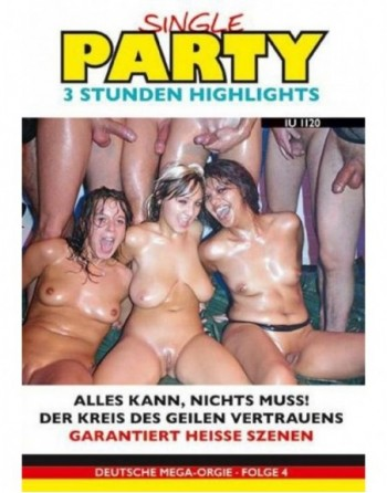 Artikelbild von Single Party 04 - 3 Stunden Highlights